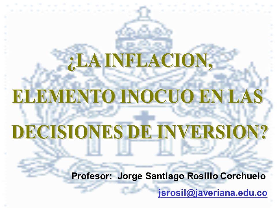 Profesor: Jorge Santiago Rosillo Corchuelo jsrosil@javeriana.edu.co