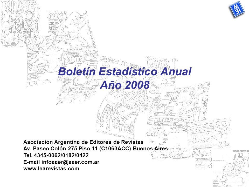 Boletín Estadístico Anual Año 2008 Asociación Argentina de Editores de Revistas Av.