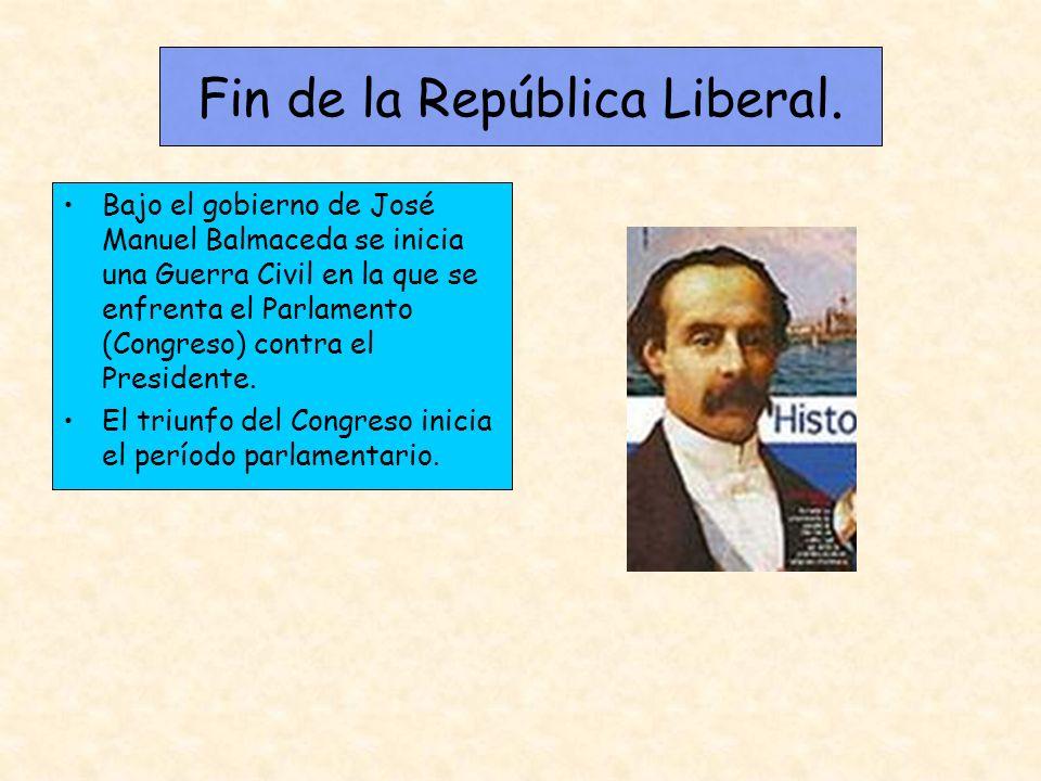 Fin de la República Liberal. Bajo el gobierno de José Manuel Balmaceda se inicia una Guerra Civil en la que se enfrenta el Parlamento (Congreso) contr