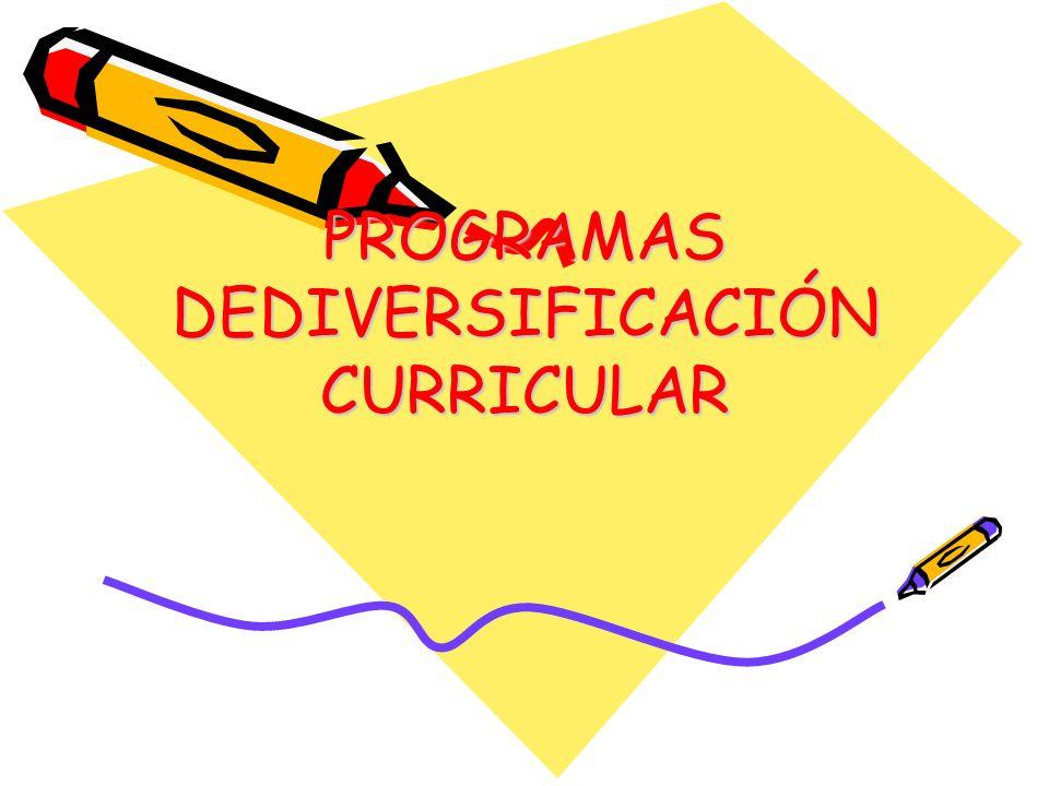 PROGRAMAS DEDIVERSIFICACIÓN CURRICULAR