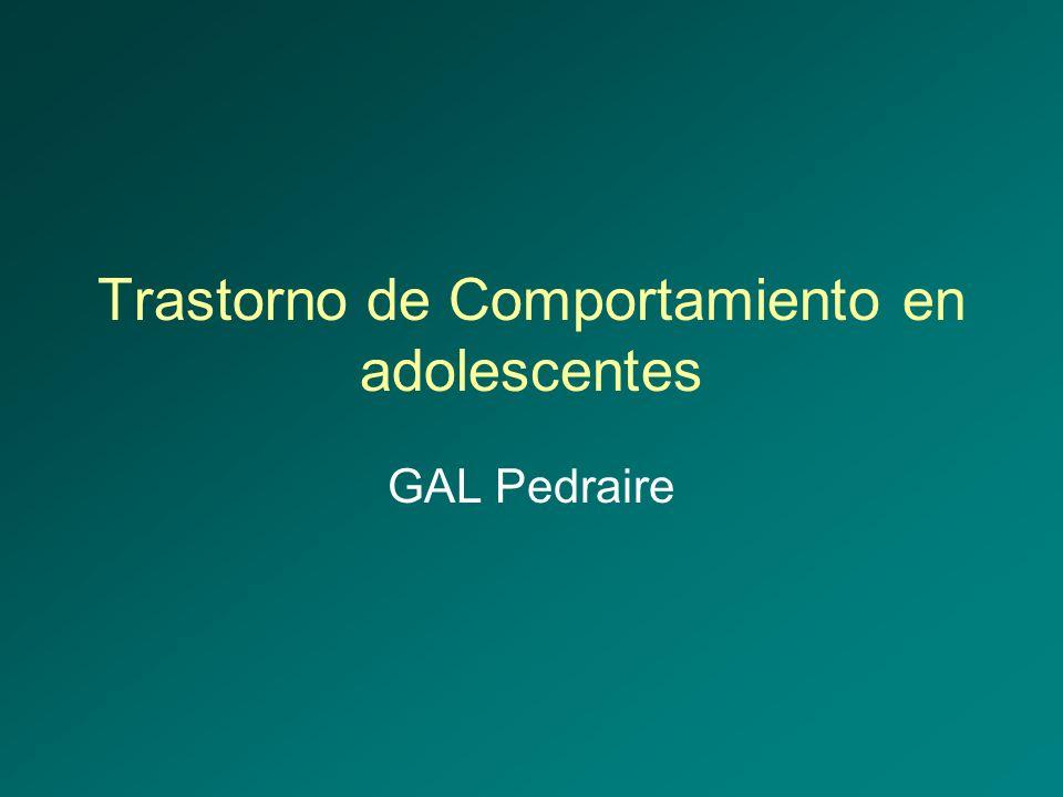Trastorno de Comportamiento en adolescentes GAL Pedraire