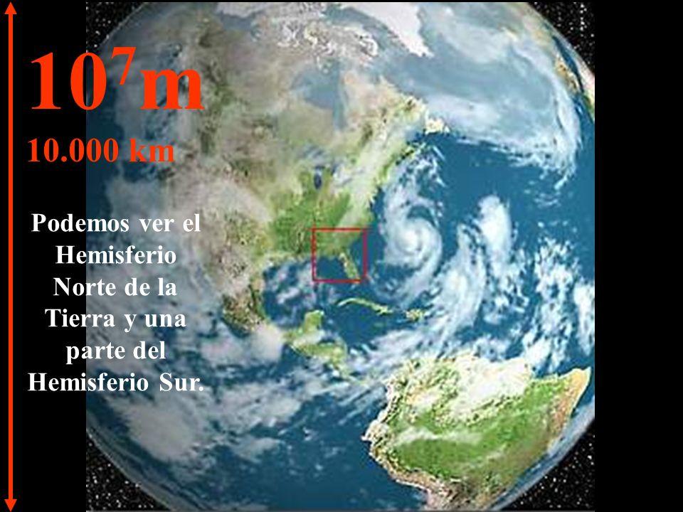 10 6 m 1.000 km Imagen obtenida por satélite.