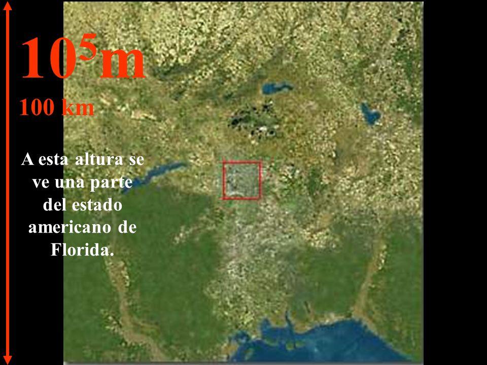10 5 m 100 km A esta altura se ve una parte del estado americano de Florida.