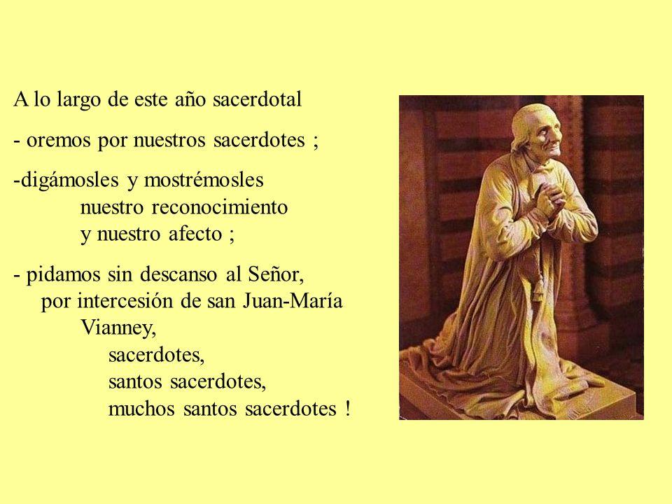 Madre de los sacerdotes y de la Iglesia, Señora de la Eucaristía, la Virgen María los ama particularmente.