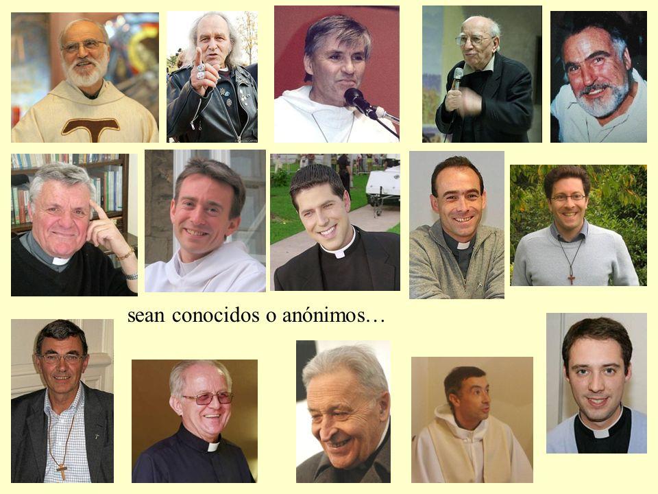 Sean diocesanos o religiosos…