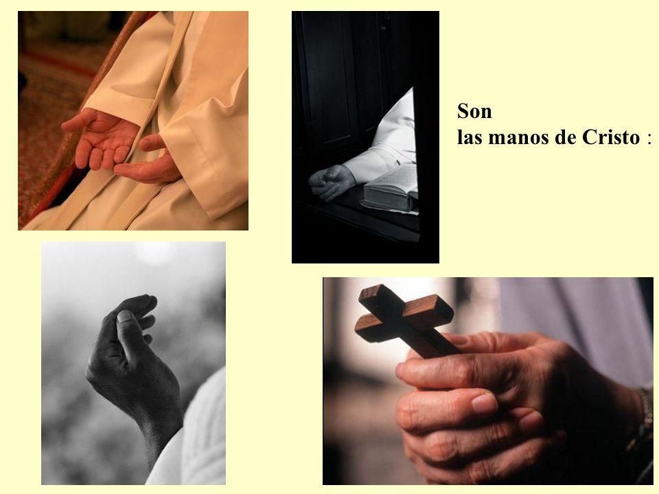 Son las manos de Cristo :
