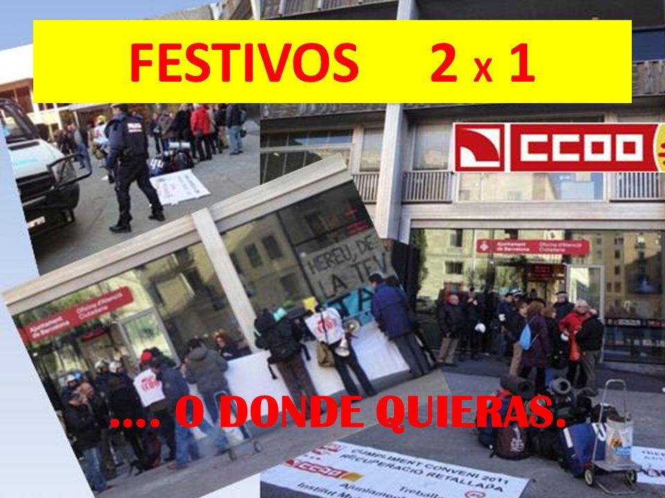 FESTIVOS 2 X 1 …. O DONDE QUIERAS.