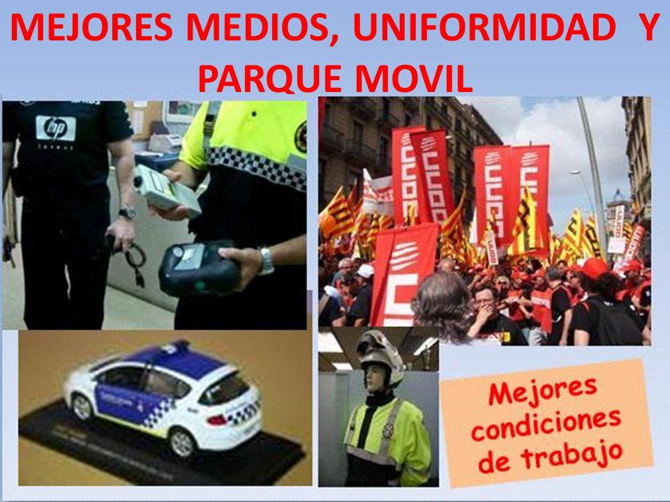 MEJORES MEDIOS, UNIFORMIDAD Y PARQUE MOVIL
