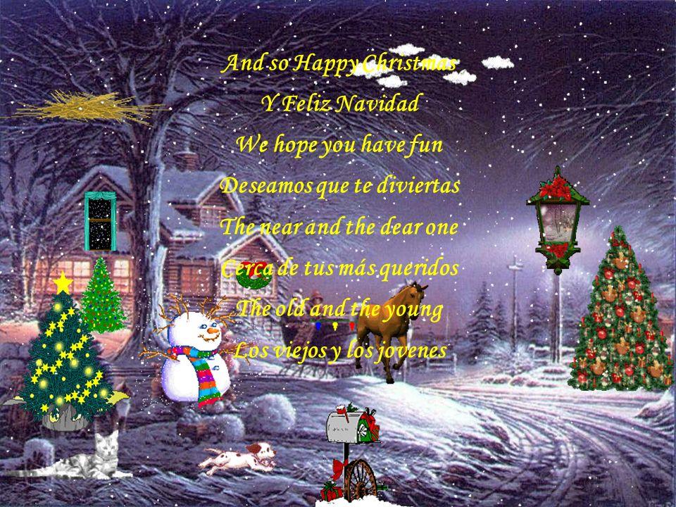And so this is Christmas Y esto es Navidad And what have we done Y qué hemos hecho Another year over Otro año termina And new one just begun Y uno nue