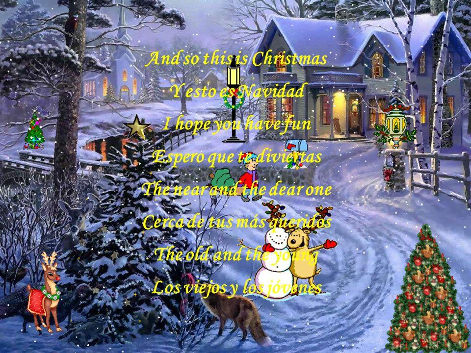 So this is Christmas Entonces es Navidad And what have you done Y qué haces tú Another year over Otro año termina And new one just begun Y uno nuevo e