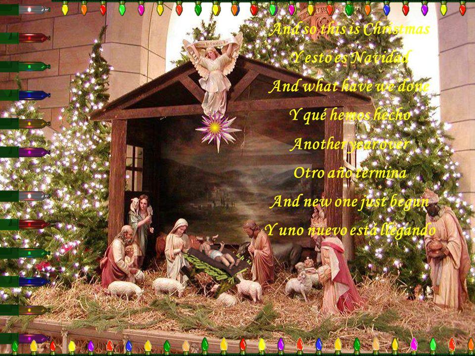 A very Merry Christmas Una muy feliz Navidad And Happy New Year Y un feliz Año Nuevo Let's hope it's a good one Esperemos que sea bueno Without any fe