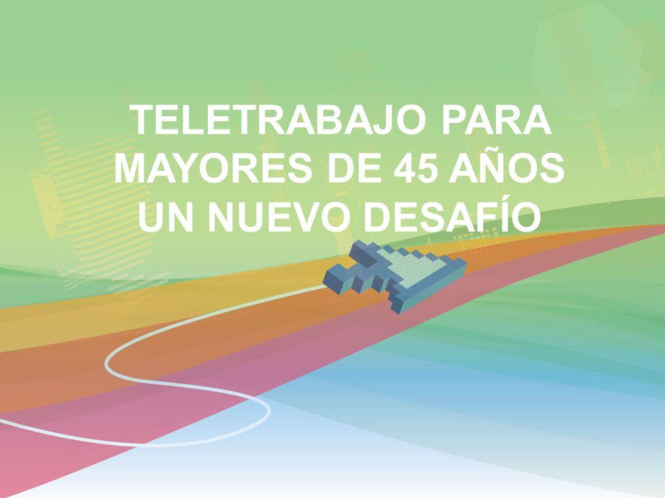 TELETRABAJO PARA MAYORES DE 45 AÑOS UN NUEVO DESAFÍO
