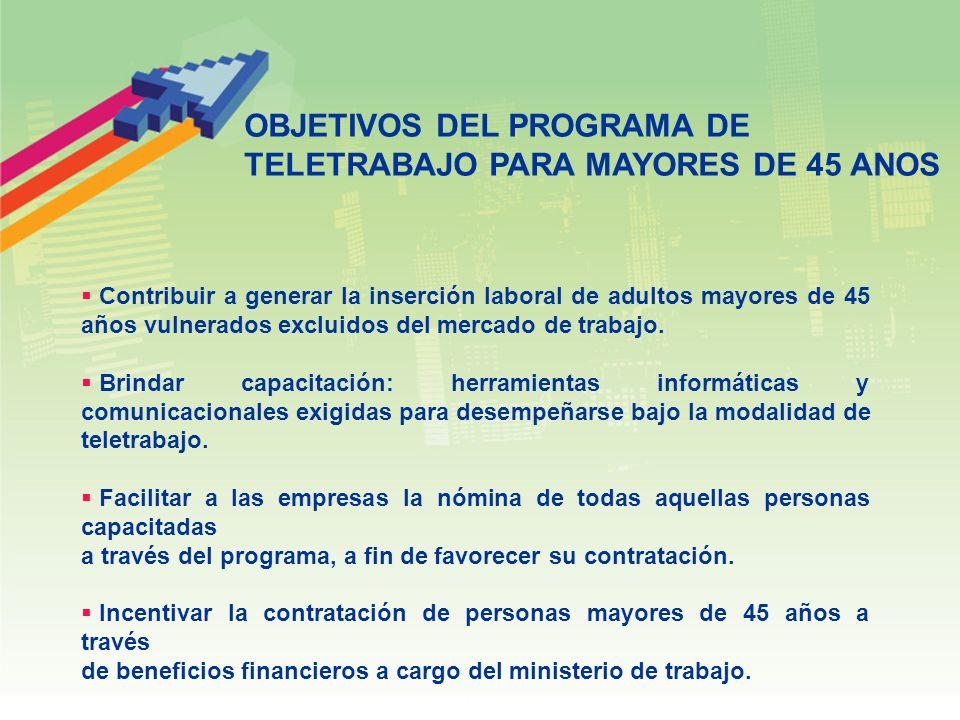 Contribuir a generar la inserción laboral de adultos mayores de 45 años vulnerados excluidos del mercado de trabajo.