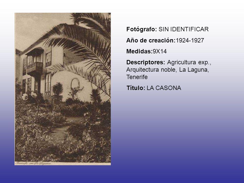 Fotógrafo: SIN IDENTIFICAR Año de creación:1924-1927 Medidas:9X14 Descriptores: Agricultura exp., Arquitectura noble, La Laguna, Tenerife Título: LA C