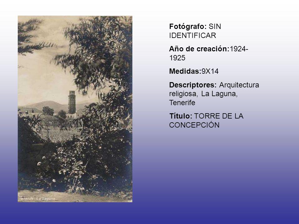 Fotógrafo: SIN IDENTIFICAR Año de creación:1924- 1925 Medidas:9X14 Descriptores: Arquitectura religiosa, La Laguna, Tenerife Título: TORRE DE LA CONCEPCIÓN