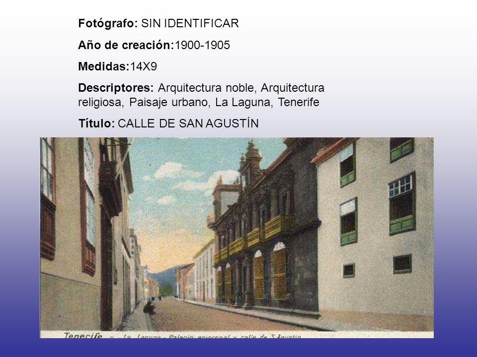 Fotógrafo: SIN IDENTIFICAR Año de creación:1900-1905 Medidas:14X9 Descriptores: Arquitectura noble, Arquitectura religiosa, Paisaje urbano, La Laguna, Tenerife Título: CALLE DE SAN AGUSTÍN