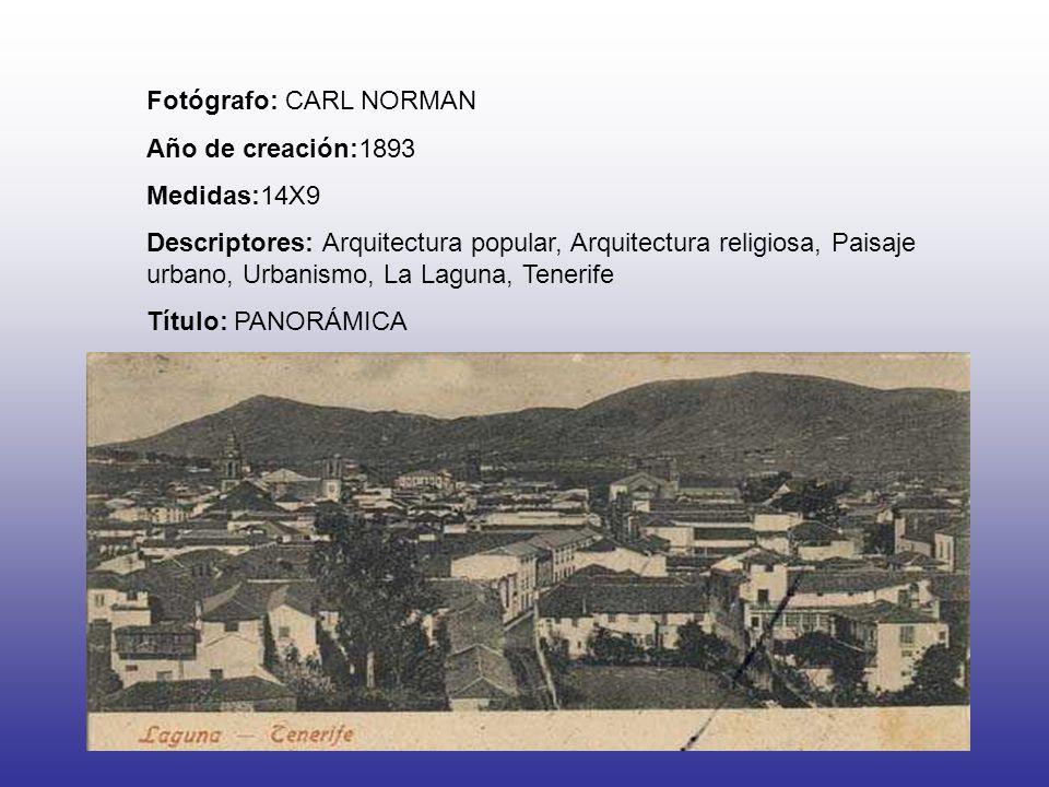 Fotógrafo: CARL NORMAN Año de creación:1893 Medidas:14X9 Descriptores: Arquitectura popular, Arquitectura religiosa, Paisaje urbano, Urbanismo, La Lag