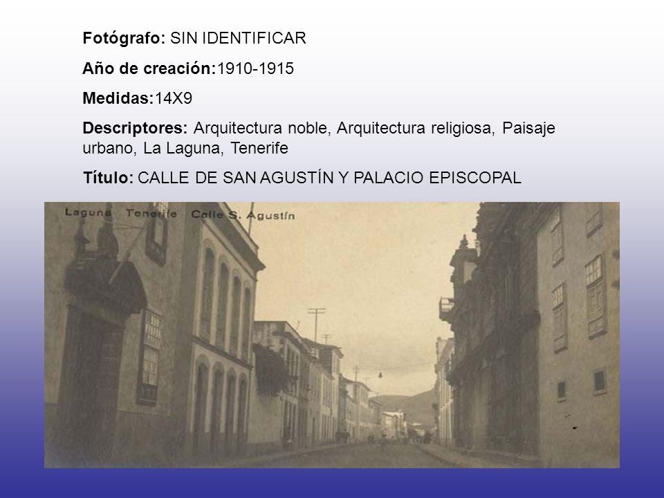 Fotógrafo: SIN IDENTIFICAR Año de creación:1910-1915 Medidas:14X9 Descriptores: Arquitectura noble, Arquitectura religiosa, Paisaje urbano, La Laguna, Tenerife Título: CALLE DE SAN AGUSTÍN Y PALACIO EPISCOPAL