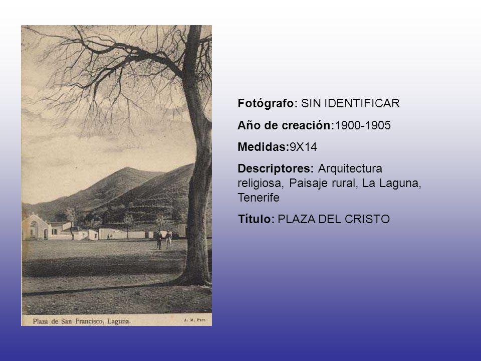 Fotógrafo: SIN IDENTIFICAR Año de creación:1900-1905 Medidas:9X14 Descriptores: Arquitectura religiosa, Paisaje rural, La Laguna, Tenerife Título: PLAZA DEL CRISTO