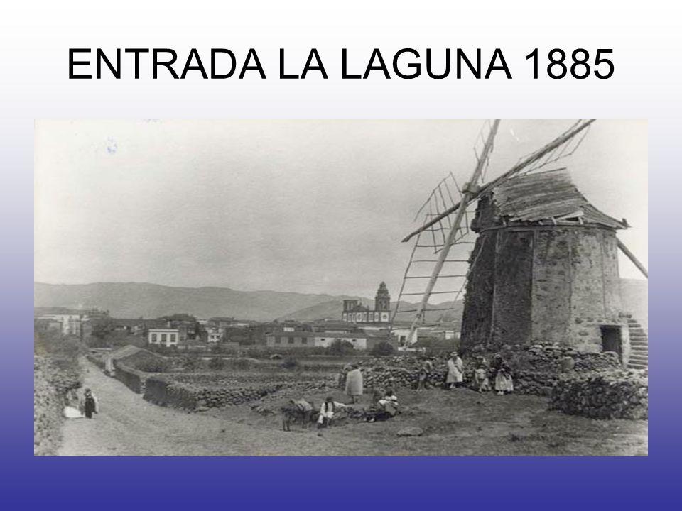 ENTRADA LA LAGUNA 1885