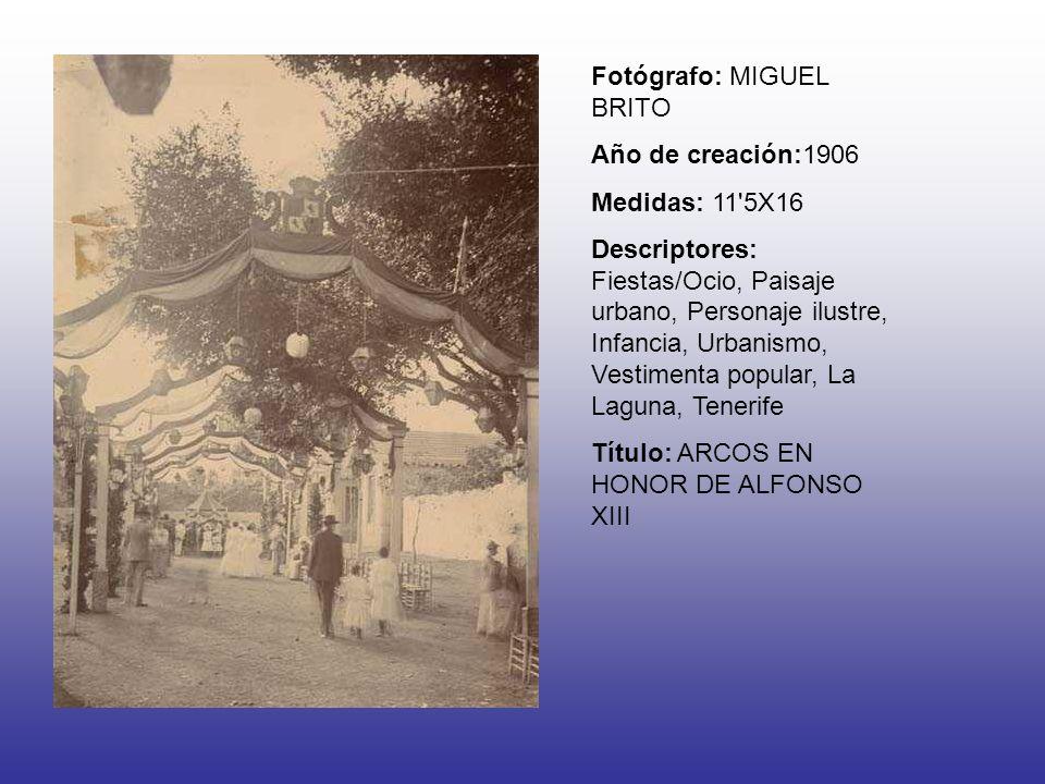 Fotógrafo: MIGUEL BRITO Año de creación:1906 Medidas: 11'5X16 Descriptores: Fiestas/Ocio, Paisaje urbano, Personaje ilustre, Infancia, Urbanismo, Vest