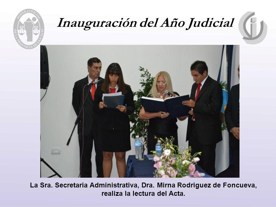 Inauguración del Año Judicial La Sra. Secretaria Administrativa, Dra.