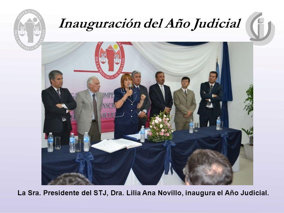 Inauguración del Año Judicial La Sra. Presidente del STJ, Dra.