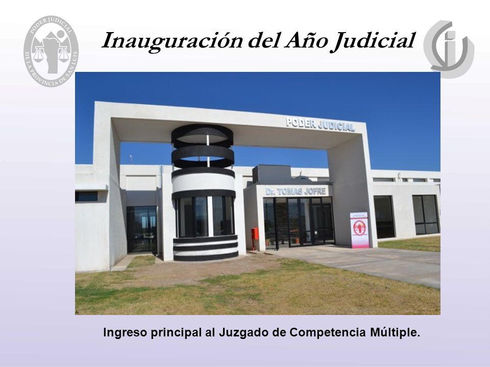 Inauguración del Año Judicial Ingreso principal al Juzgado de Competencia Múltiple.
