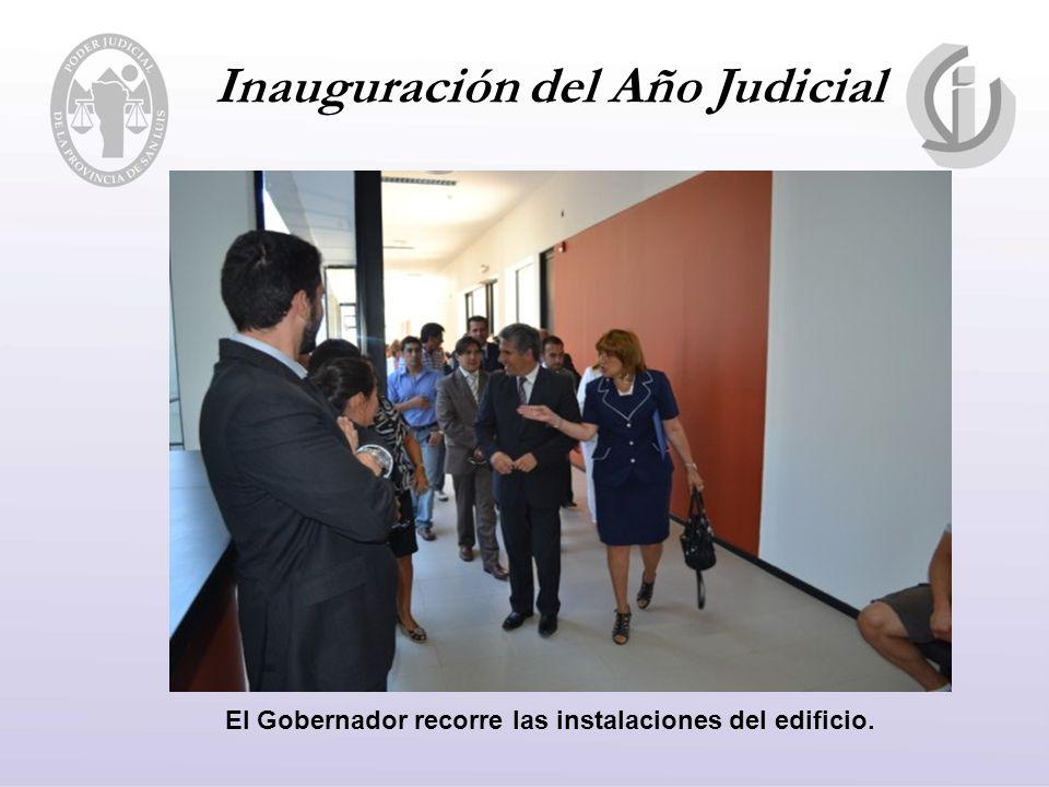 Inauguración del Año Judicial El Gobernador recorre las instalaciones del edificio.
