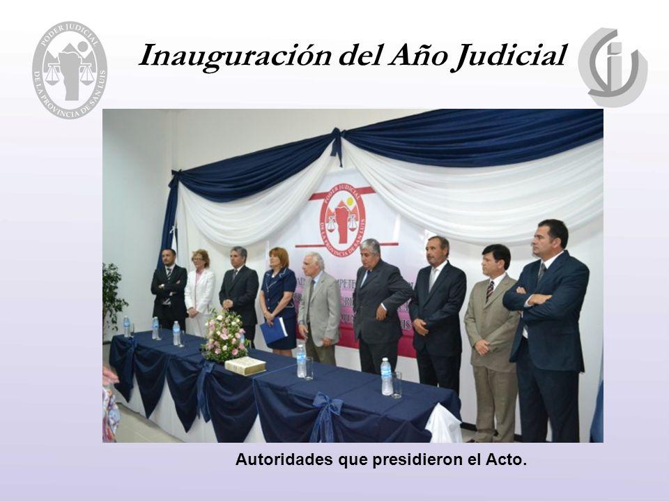 Inauguración del Año Judicial Autoridades que presidieron el Acto.