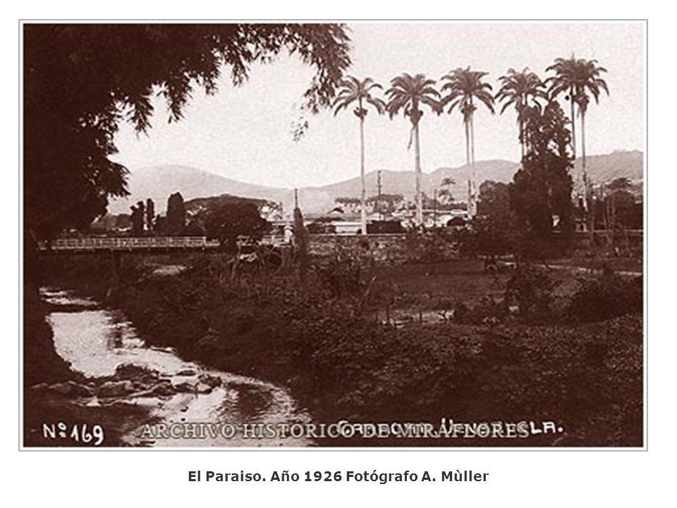 El Paraiso. Año 1926 Fotógrafo A. Mùller