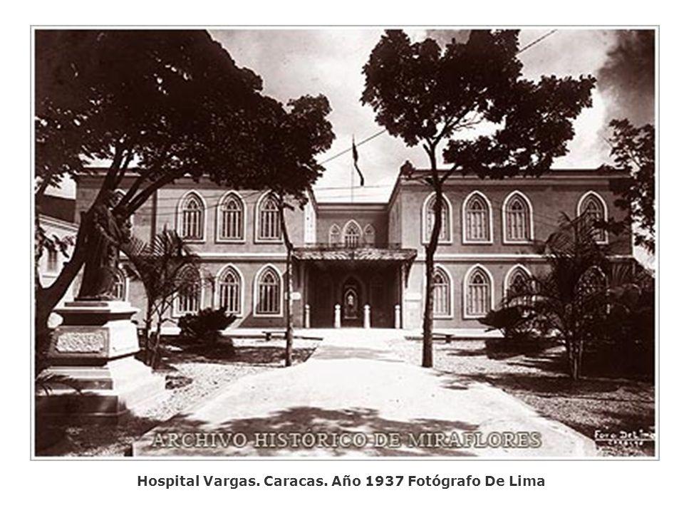 Hospital Vargas. Caracas. Año 1937 Fotógrafo De Lima