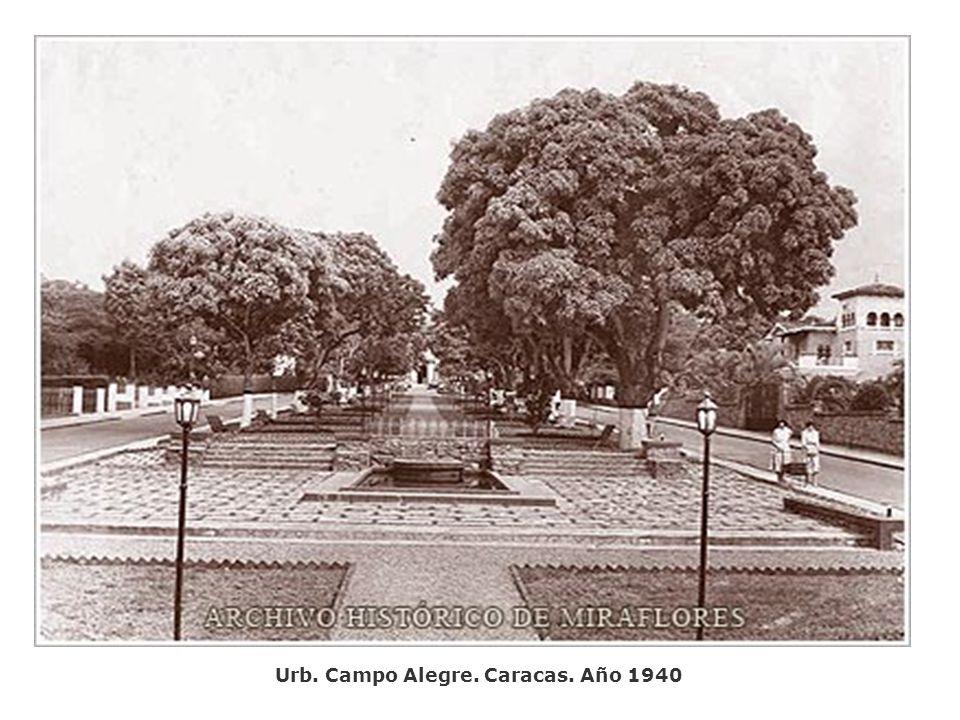 Urb. Campo Alegre. Caracas. Año 1940