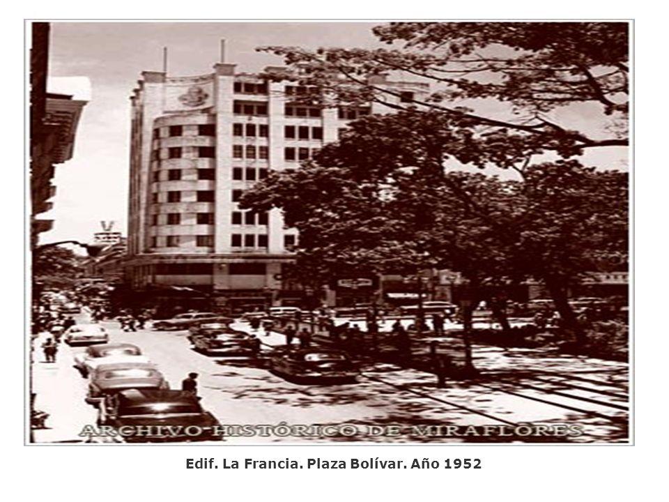 Edif. La Francia. Plaza Bolívar. Año 1952