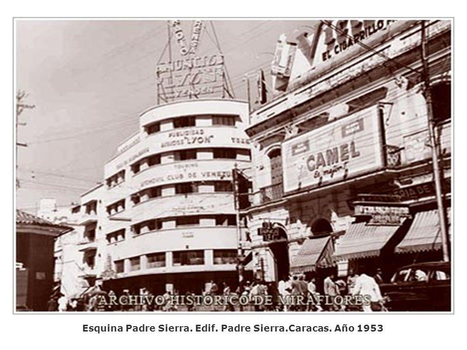 Esquina Padre Sierra. Edif. Padre Sierra.Caracas. Año 1953