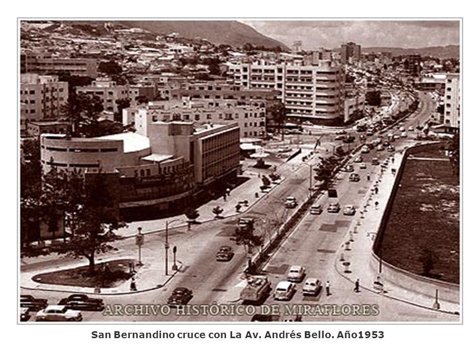 San Bernandino cruce con La Av. Andrés Bello. Año1953