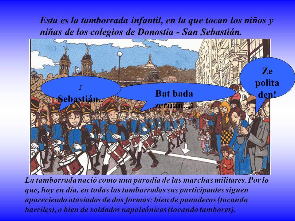 La tamborrada nació como una parodia de las marchas militares.