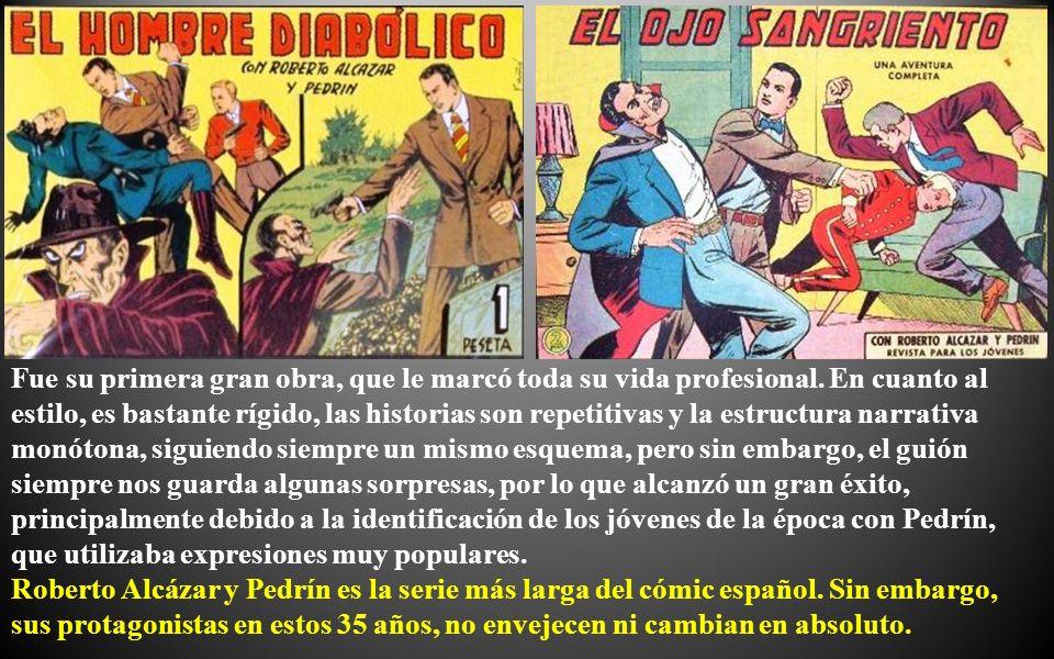 Roberto Alcázar y Pedrín, fue otro tebeo muy popular durante casi cuatro décadas (1940- 1976).