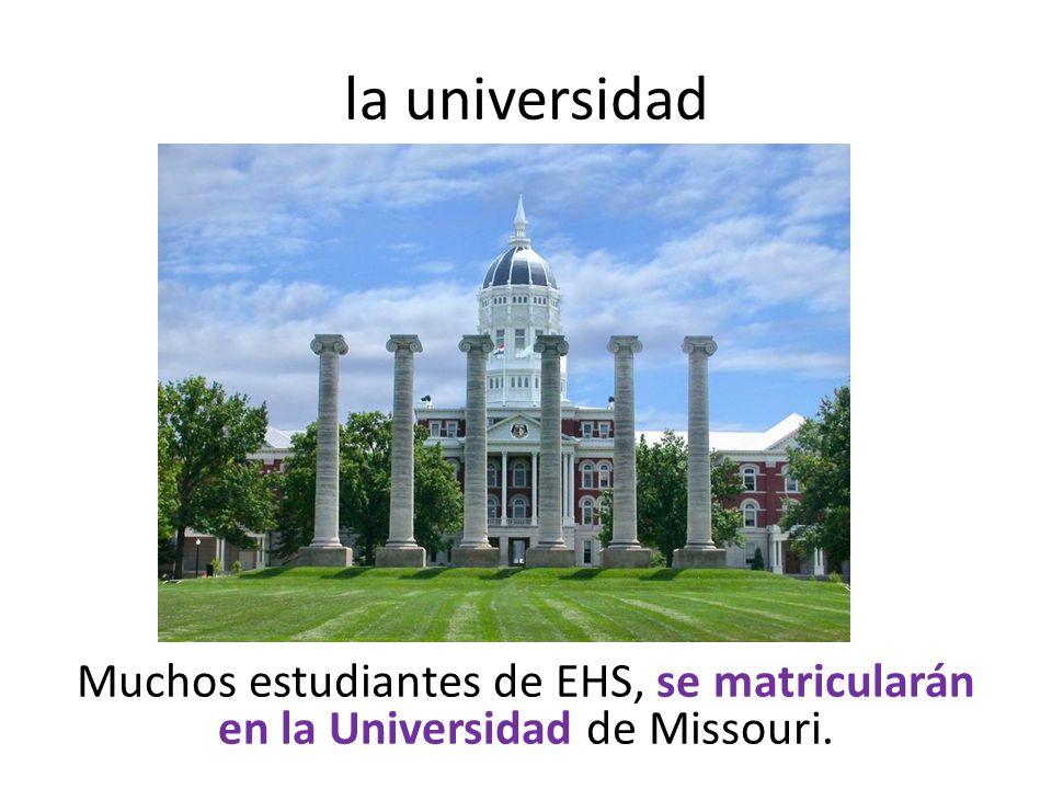 la universidad Muchos estudiantes de EHS, se matricularán en la Universidad de Missouri.