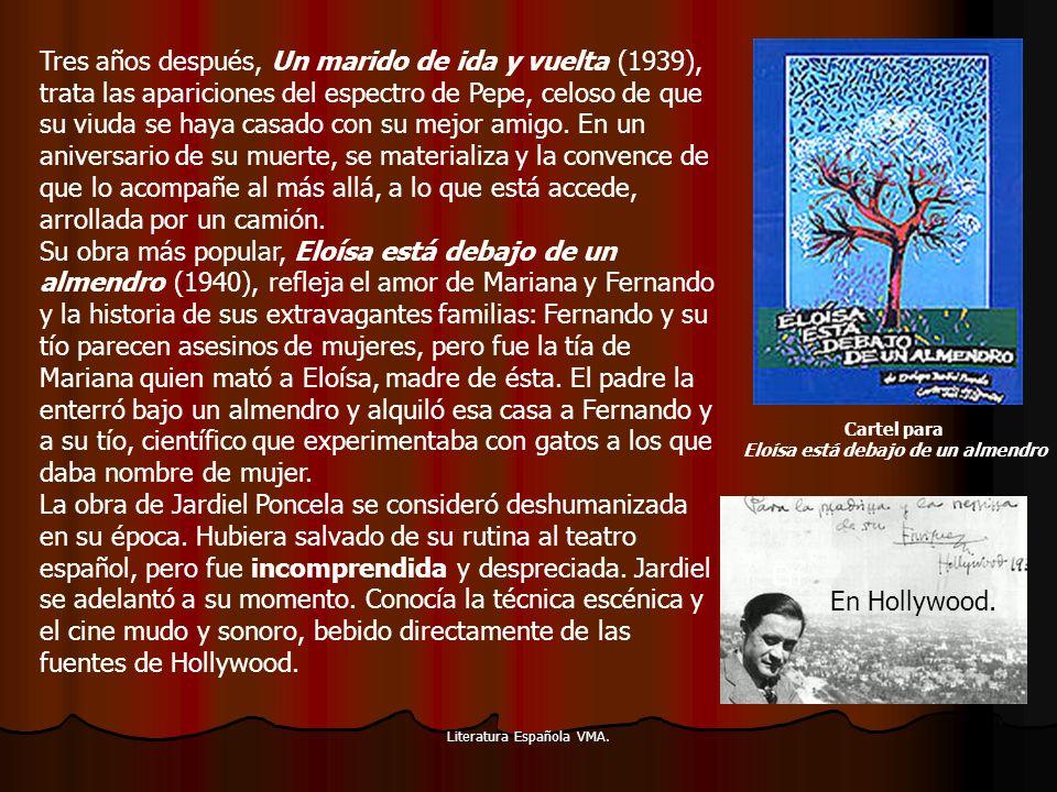 Literatura Española VMA. Tres años después, Un marido de ida y vuelta (1939), trata las apariciones del espectro de Pepe, celoso de que su viuda se ha