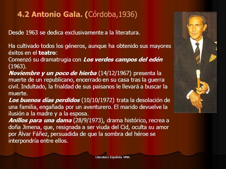 Literatura Española VMA. Desde 1963 se dedica exclusivamente a la literatura. Ha cultivado todos los géneros, aunque ha obtenido sus mayores éxitos en