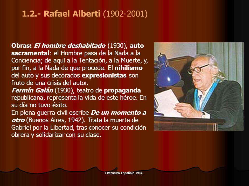 Literatura Española VMA.El adefesio (1944) se retocó en 1972.