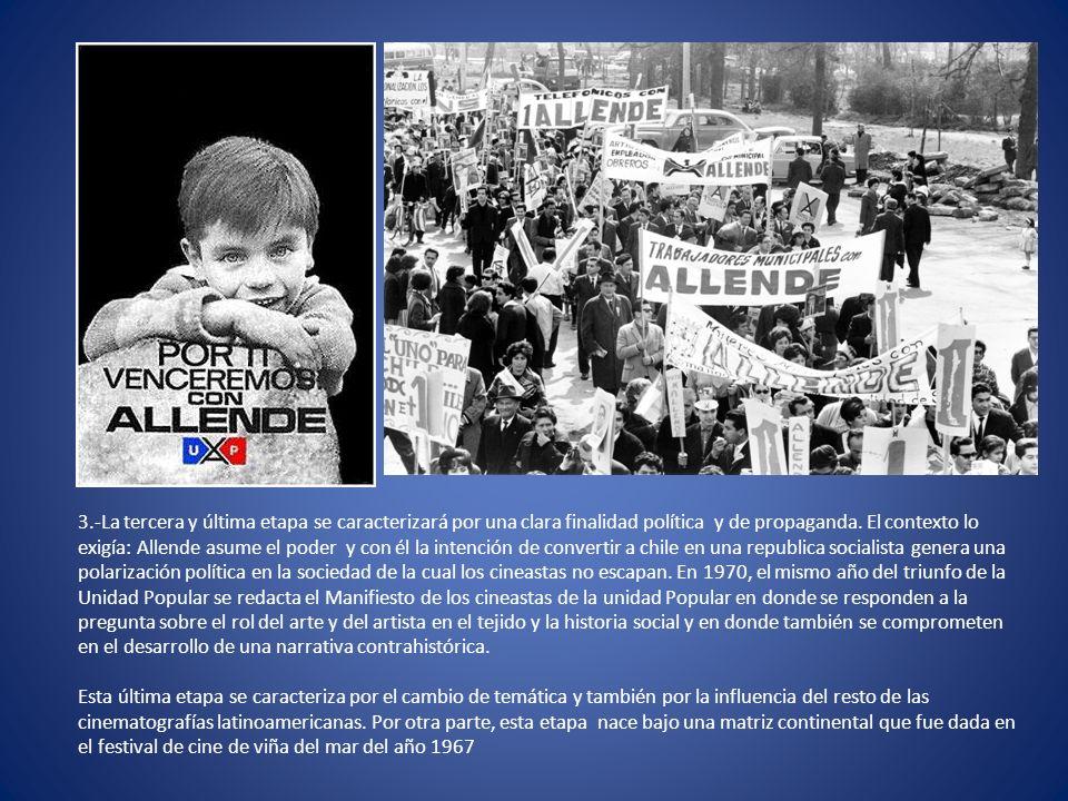 3.-La tercera y última etapa se caracterizará por una clara finalidad política y de propaganda.
