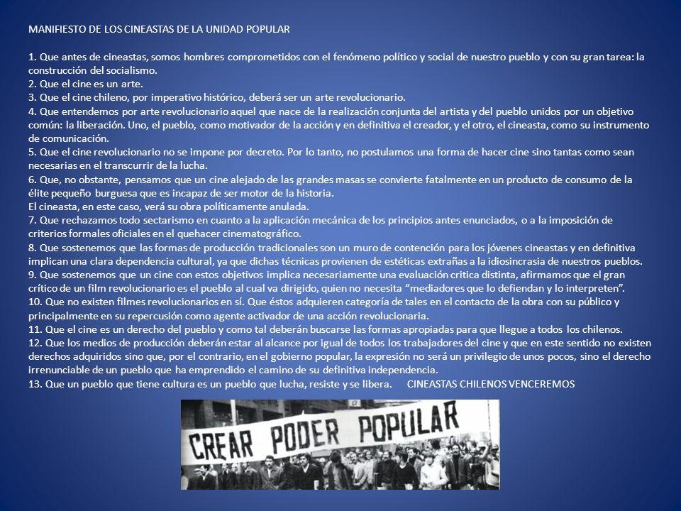 MANIFIESTO DE LOS CINEASTAS DE LA UNIDAD POPULAR 1.