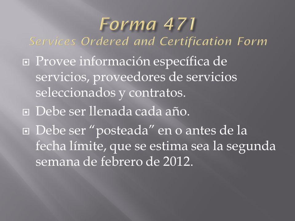 Provee información específica de servicios, proveedores de servicios seleccionados y contratos.