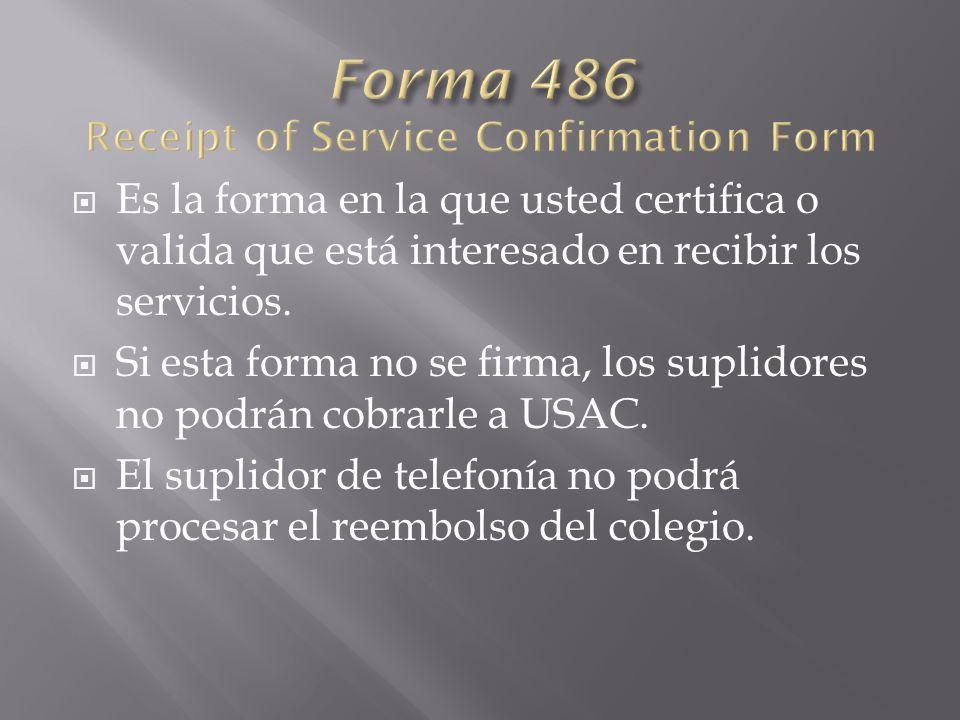 Es la forma en la que usted certifica o valida que está interesado en recibir los servicios.