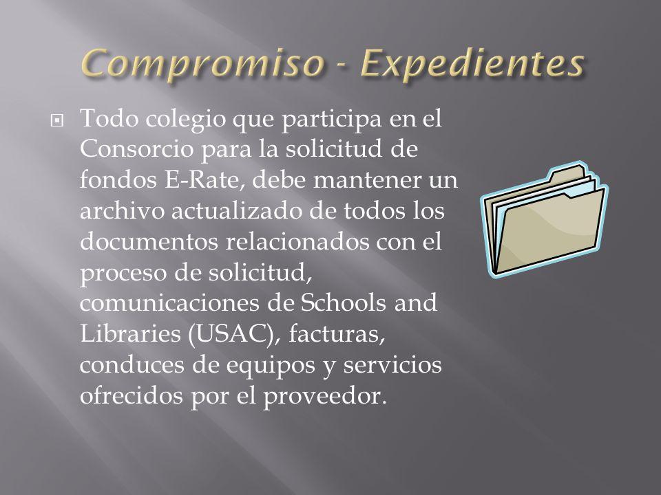 Todo colegio que participa en el Consorcio para la solicitud de fondos E-Rate, debe mantener un archivo actualizado de todos los documentos relacionados con el proceso de solicitud, comunicaciones de Schools and Libraries (USAC), facturas, conduces de equipos y servicios ofrecidos por el proveedor.