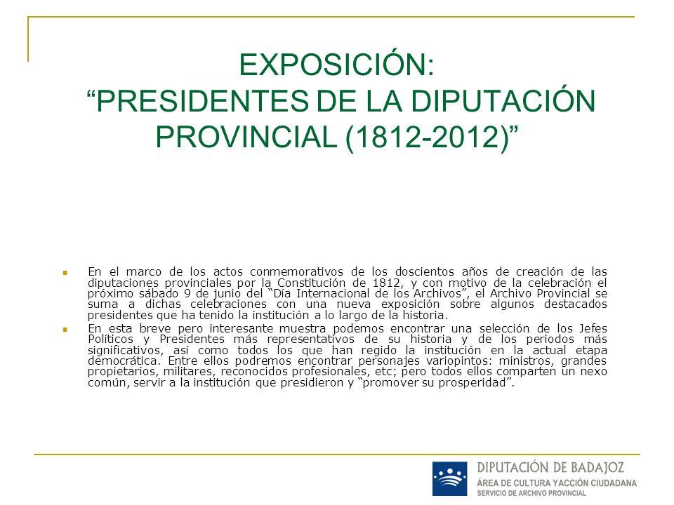 En el marco de los actos conmemorativos de los doscientos años de creación de las diputaciones provinciales por la Constitución de 1812, y con motivo