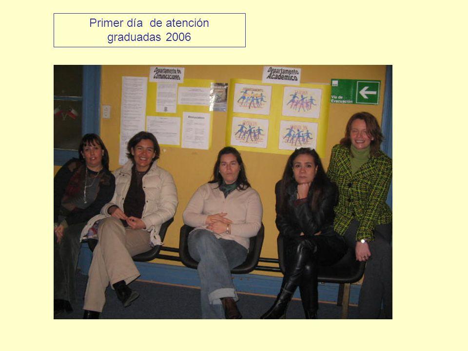 Primer día de atención graduadas 2006