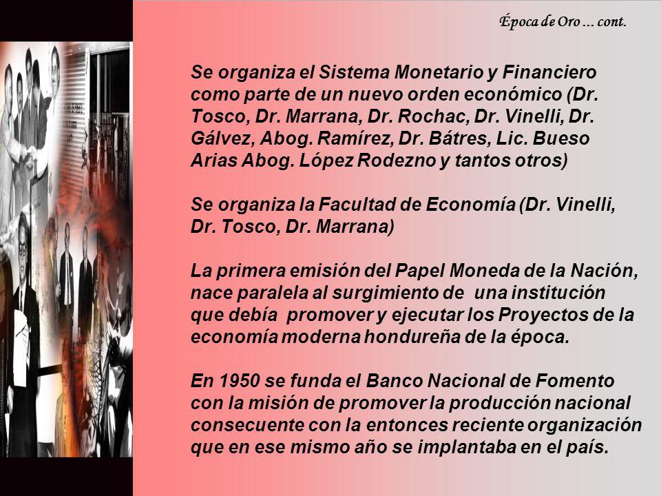 Se organiza el Sistema Monetario y Financiero como parte de un nuevo orden económico (Dr.